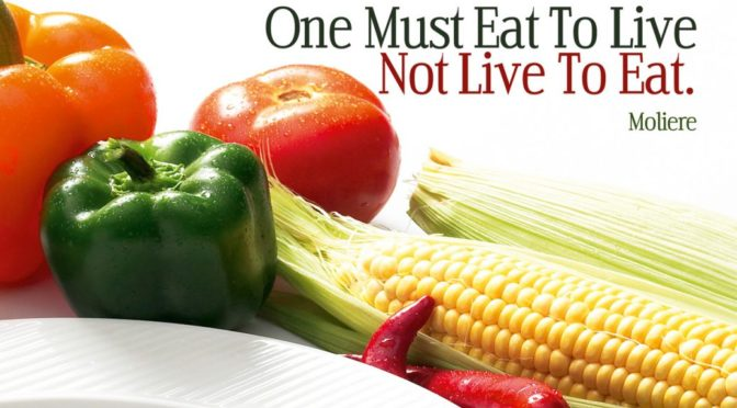 The Eat to Live Diet: One Must Eat to Live